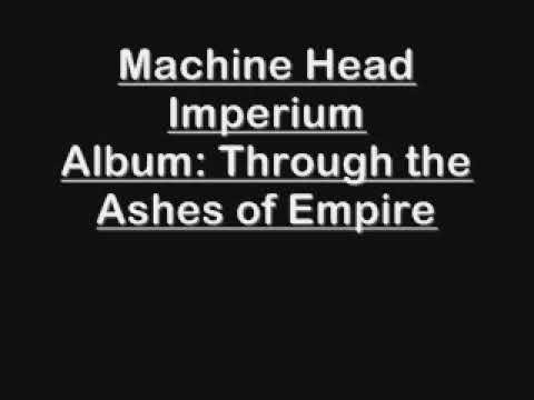 Machine Head - Imperium [Studio Version]
