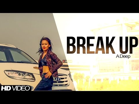 A Deep || Break Up ||  New Punjabi Song 2017 || Anand Music