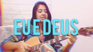 Claudia Canção - Eu e Deus