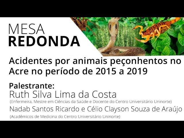 Mesa-redonda: Acidentes por animais peçonhentos no Acre no período de 2015 a 2019
