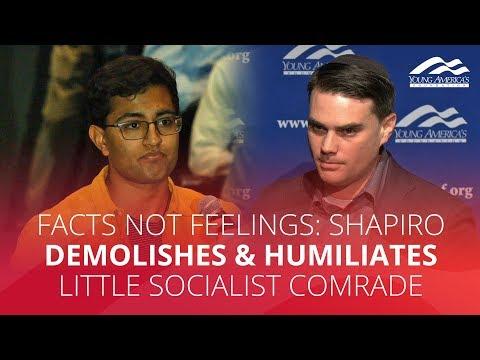 FACTS NOT FEELINGS: Shapiro demolishes & humiliates little socialist comrade
