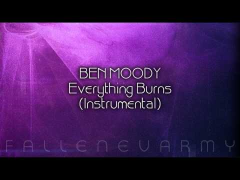 Ben Moody - Everything Burns (Instrumental) by Seven Up