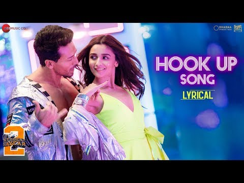 Hook Up Song Lyrical  Student Of The Year 2  Tiger Shroff & Alia  Vishal & Shekhar Neha Kakkar