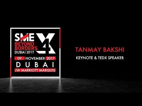 Tanmay Bakshi @ SME Beyond Borders 2017