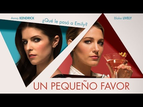 Un Pequeño Favor (A Simple Favor) - Trailer oficial