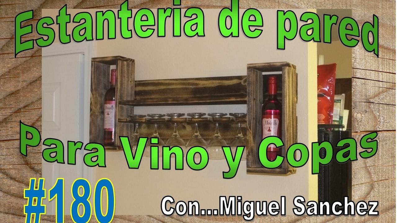 180 Estanteria para Vino y Copas - YouTube