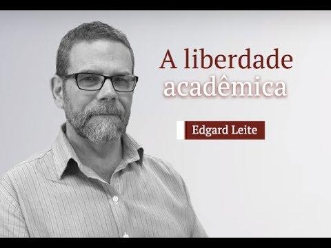 Sobre a liberdade acadêmica, por Edgard Leite