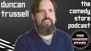 Duncan Trussell Hates Fingering | The Comedy Store Podcast