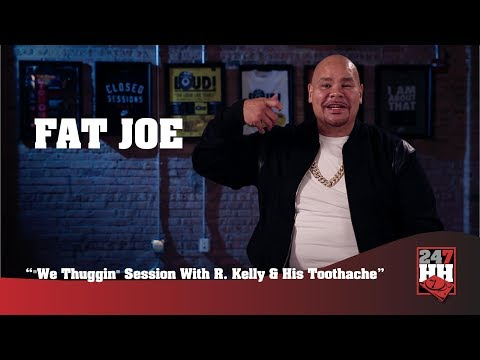 "Fat Joe - ""We Thuggin"" Session With R. Kelly And His Toothache (247HH Exclusive)"