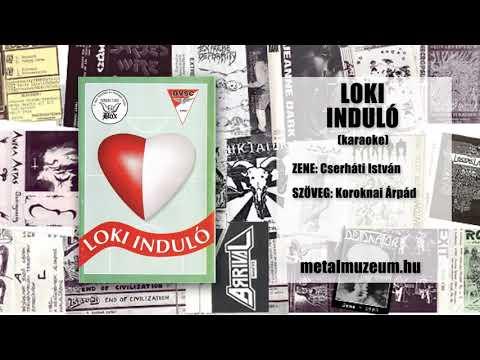 Loki induló (karaoke) (Cserháti István - Koroknai Árpád)