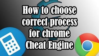 How to choose the right process on Chrome Cheat Engine 6.5