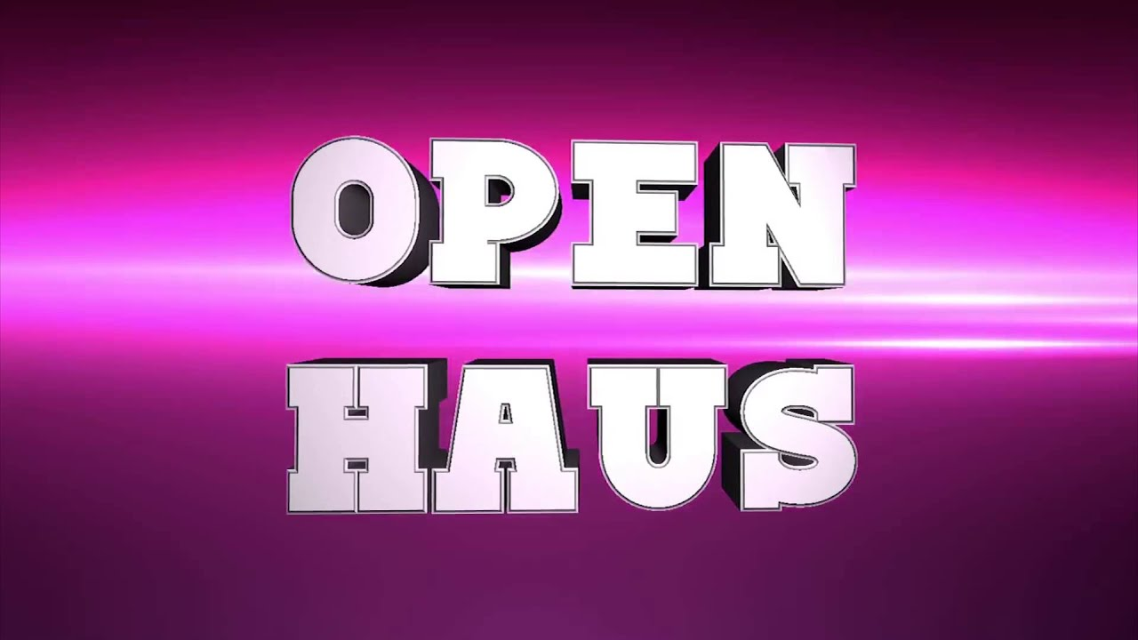 Open Haus - YouTube