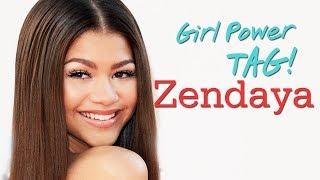 Zendaya talks Girl Power Tag!!