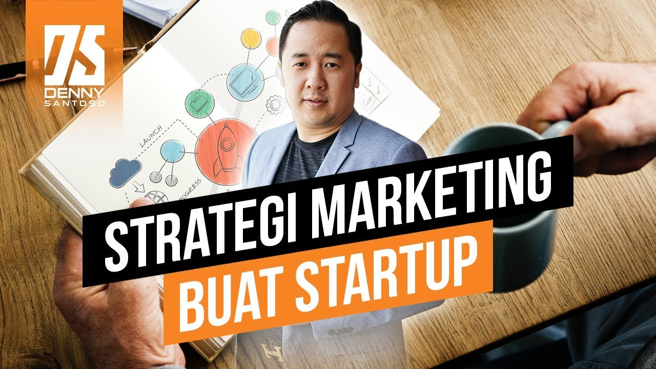 Strategi Marketing Untuk Bisnis Pemula - Denny Santoso Mengisi x Gojek  Startup Academy - YouTube