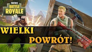WIELKI POWRÓT! - FORTNITE BATTLE ROYALE