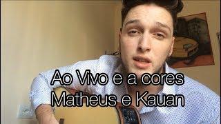 Baixar Ao Vivo e a Cores - Matheus e Kauan feat. Anitta (Emerson Gonçalves cover)