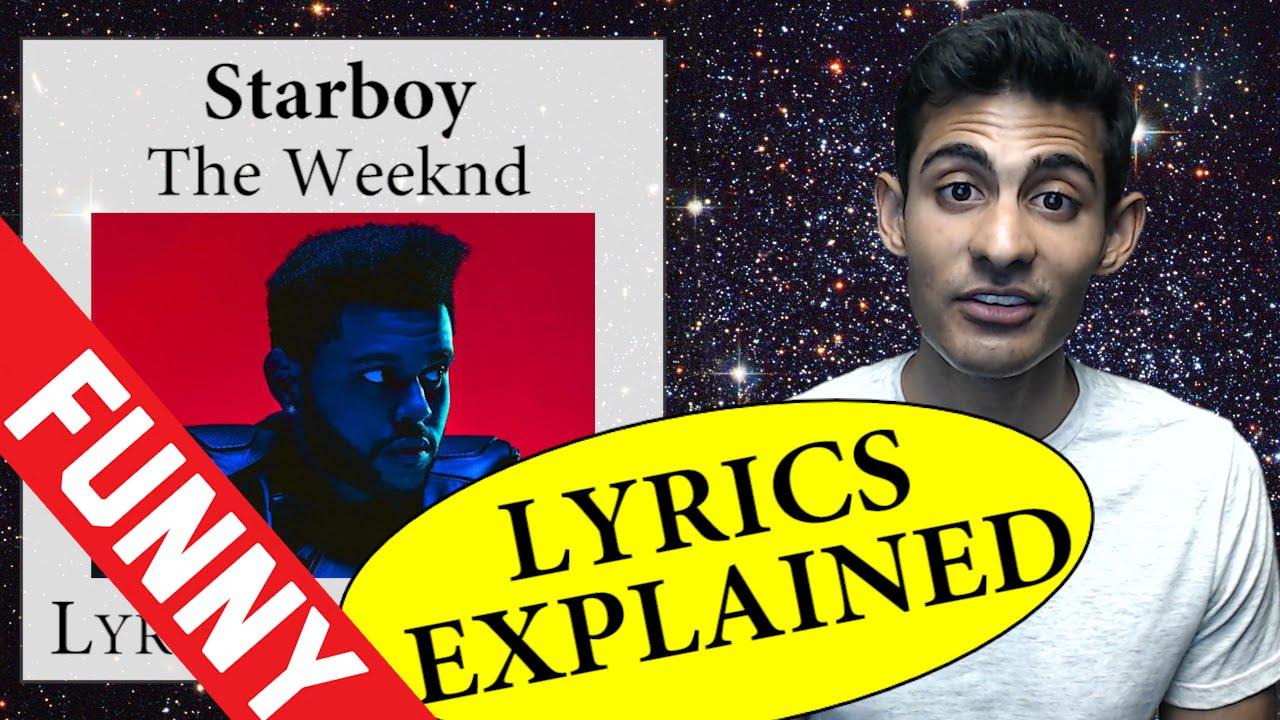 Starboy Lyrics Explained Youtube