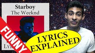 Starboy Lyrics Explained