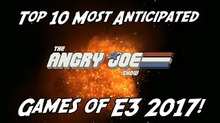 Top 10 Most Anticipated Games of E3 2017!