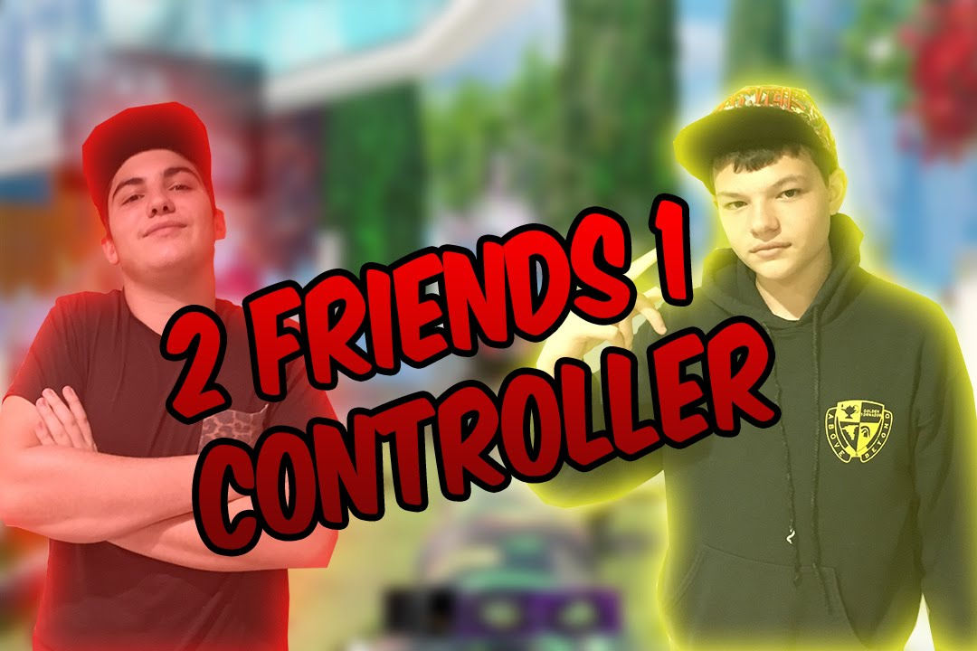 Download 2 Friends 1 Controller Ft. Brulllo