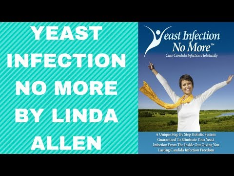 Yeast Infection No More By Linda Allen - Yeast Infection No More Review