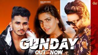 Gunday - Nitin Gill   Pranjal Dahiya   Devender Ahlawat   Aman Dahiya   DOPEVIBE   Sahil Sandhu