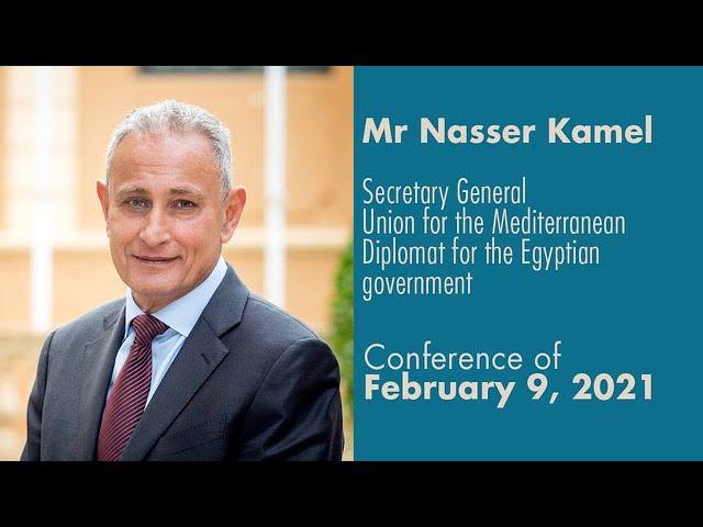 Secretary General, Union for the Mediterranean, HEM Nasser Kamel