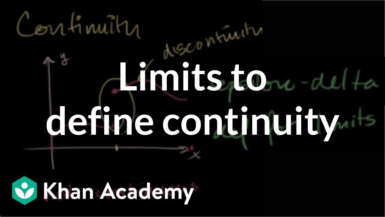 Continuity introduction (video)   Khan Academy