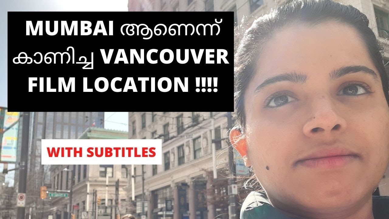 Download Exploring Vancouver locations and studios/Mumbai in Vancouver? Films and series shot in Vancouver !