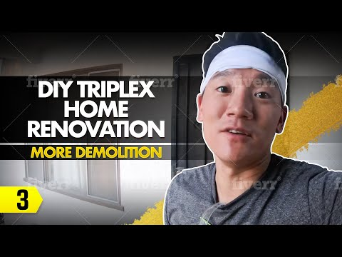 DIY Triplex Home Renovation – 03 – More Demolition