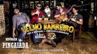 Léo e Raphael - Velho Barreiro (Lançamento 2014) Part. Fabinho e Rodolfo