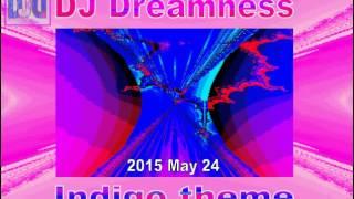 DJ DREAMNESS - Indigo theme (2015)