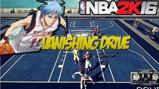 NBA2K16 - KUROKO'S VANISHING DRIVE