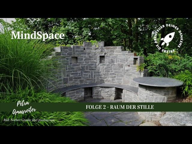 MindSpace - Folge 2: Der Raum der Stille