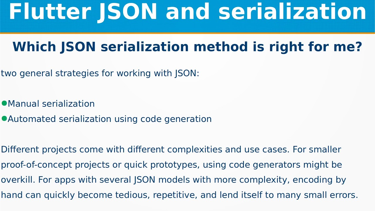Which JSON Serialization method is right for me? | Flutter Json and  Serialization