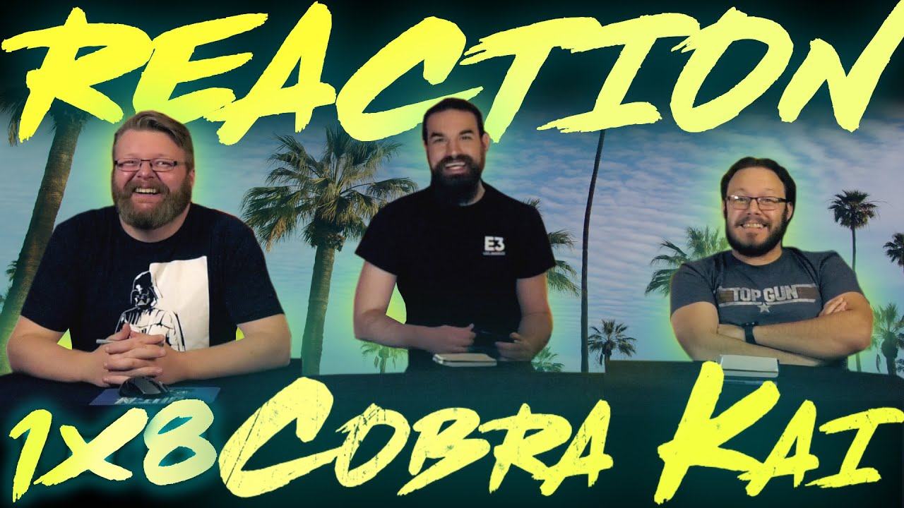 "Download Cobra Kai 1x8 REACTION!! ""Molting"""