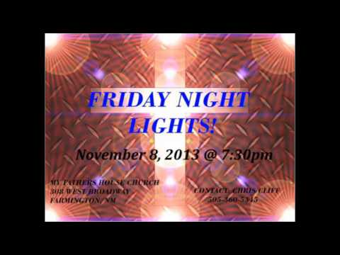 Friday Night Lights (Audio only) 11.8.2013