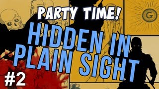 Party Time! - Hidden In Plain Sight - Death Race!