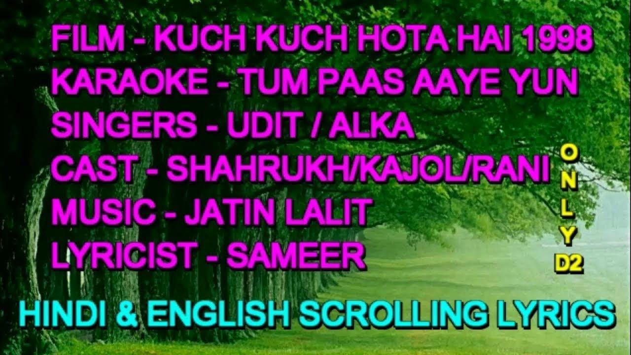Download Tum Paas Aaye Yun Muskuraye Karaoke With Lyrics Scrolling Only D2 Udit Alka Kuch Kuch Hota Hai 1998