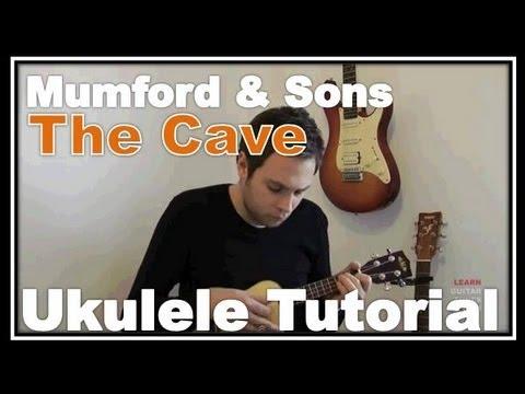 Mumford And Sons The Cave How To Play On Ukulele Ukulele