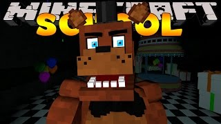 Minecraft School : FIVE NIGHTS AT FREDDY