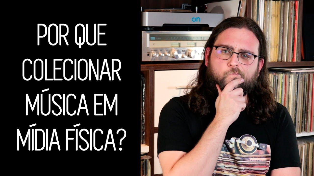 POR QUE COLECIONAR? OU A IMPORTÂNCIA DE TER UMA COLEÇÃO (VINIL, CD, K7, DVD...)