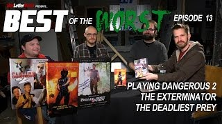 Best of the Worst: Playing Dangerous 2, The Exterminator, and The Deadliest Prey