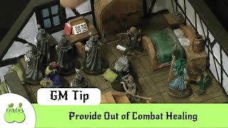 Dungeon Master Mistakes 2 - Provide Out of Combat Healing