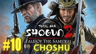 Fall of the Samurai - Choshu Imperial Campaign #10