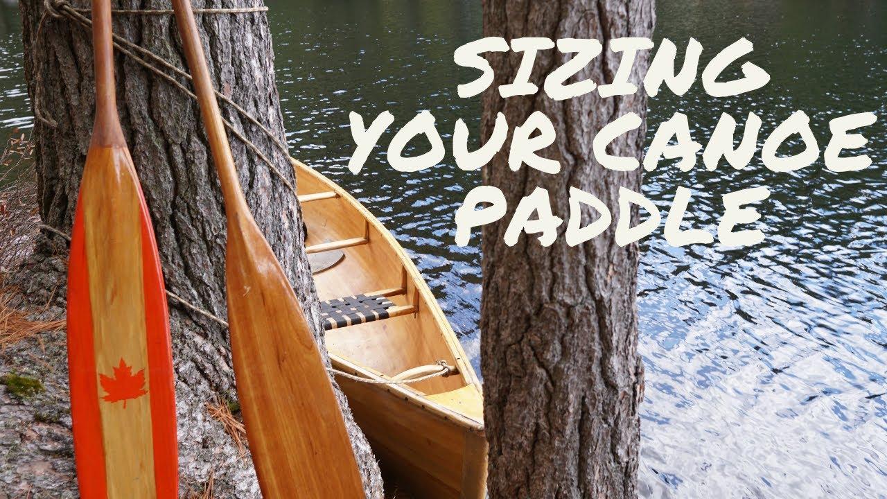 Sizing A Canoe Paddle