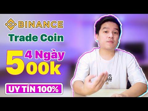 Kiếm Tiền Online Uy Tín 100% Trade Coin Trên Sàn Binance Thời Điểm Thích Hợp Để Trade Coin