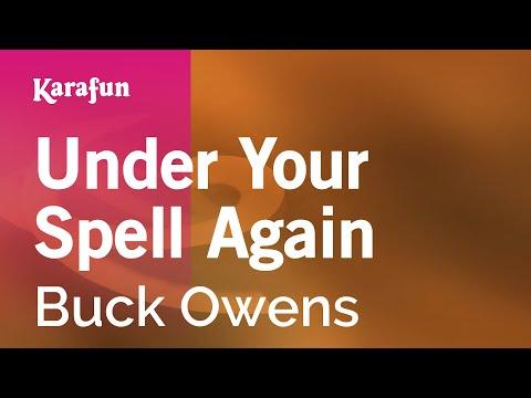 Karaoke Under Your Spell Again - Buck Owens