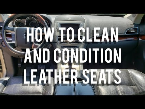 How To Clean and Condition Leather Car Seats