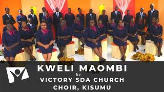 Best SDA Songs: Victory SDA Choir, Kisumu Performing   Kweli Maombi   on SIFA